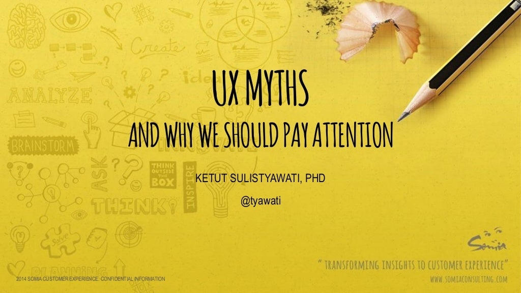 UX Myths - Brownbag session at GDP Venture
