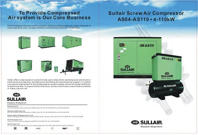 To Provide Compressed Air system is Our Core Business For the lowest purchasing cost for customer, Sullair provides an ent...