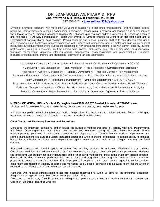 Resume DR. JOAN SULLIVAN, PHARM D., PRS 7820 Wormans Mill Rd #324 Frederick, MD 21701 717-357-0171  joan.sullivan333@yah...