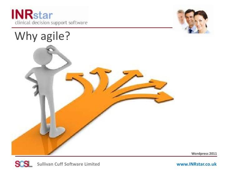 Why agile?<br />Wordpress 2011<br />