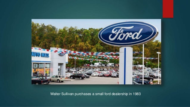 Sullivan ford auto world case analysis.