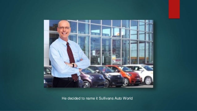 Sullivan ford auto world.