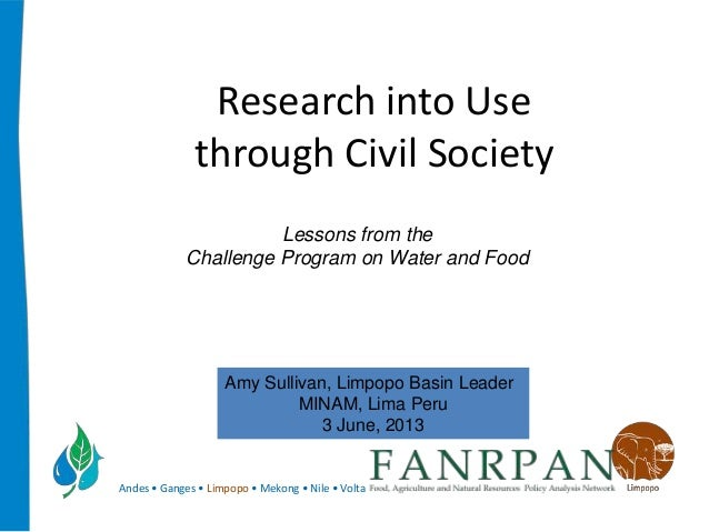 Andes • Ganges • Limpopo • Mekong • Nile • VoltaResearch into Usethrough Civil SocietyLessons from theChallenge Program on...