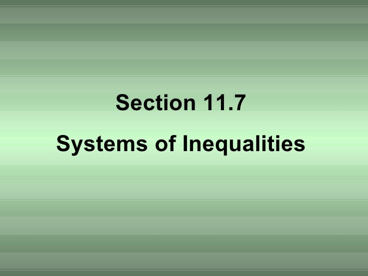 Section 11.7 Systems of Inequalities