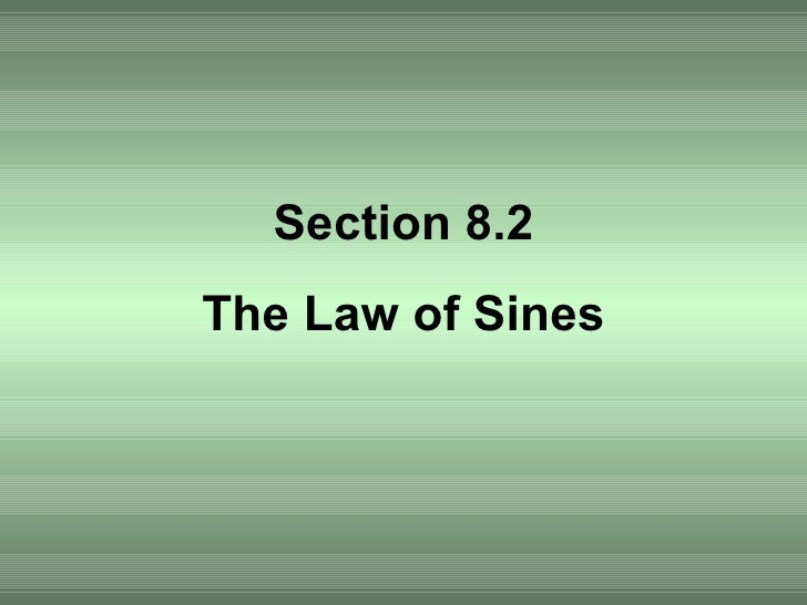 Section 8.2 The Law of Sines