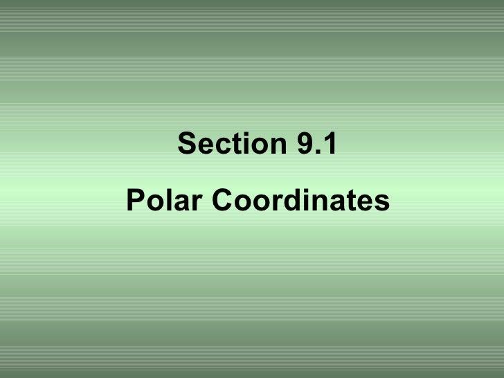 Section 9.1 Polar Coordinates