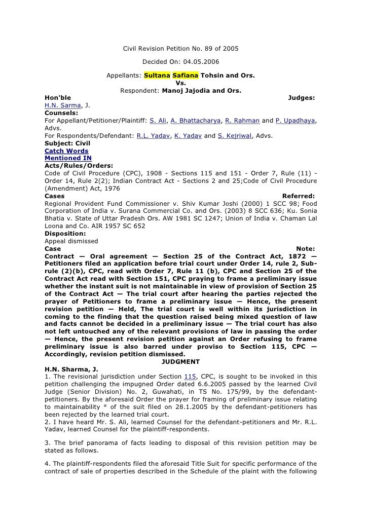 Civil Revision Petition No. 89 of 2005                                Decided On: 04.05.2006                    Appellants...