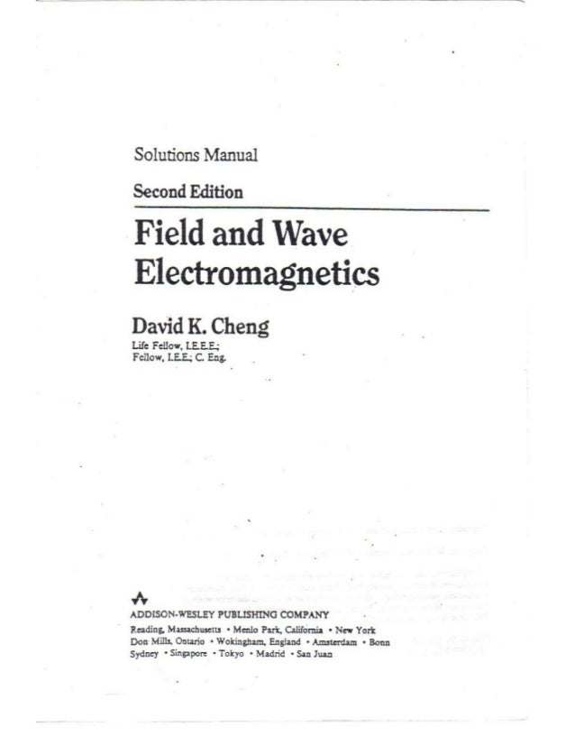 Field and wave electromagnetics 2e (david k. Cheng) solution manual.