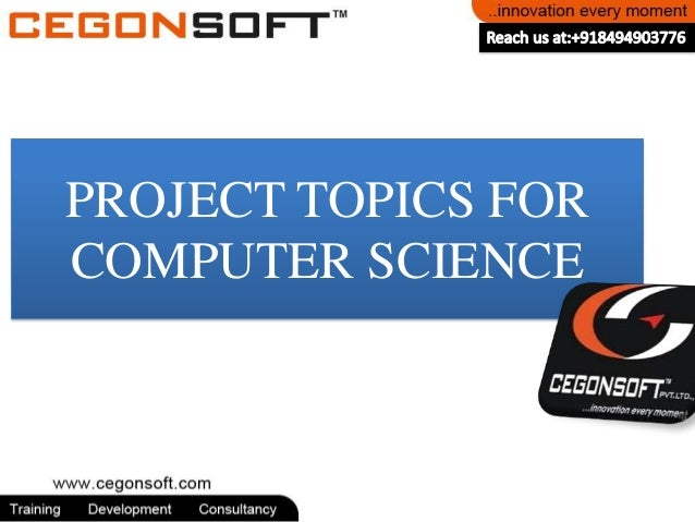 PROJECT TOPICS FOR COMPUTER SCIENCE