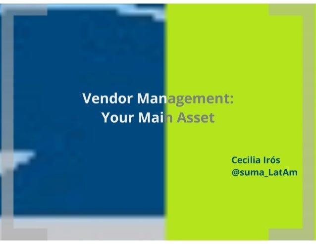 Making Vendor Management your Main Asset
