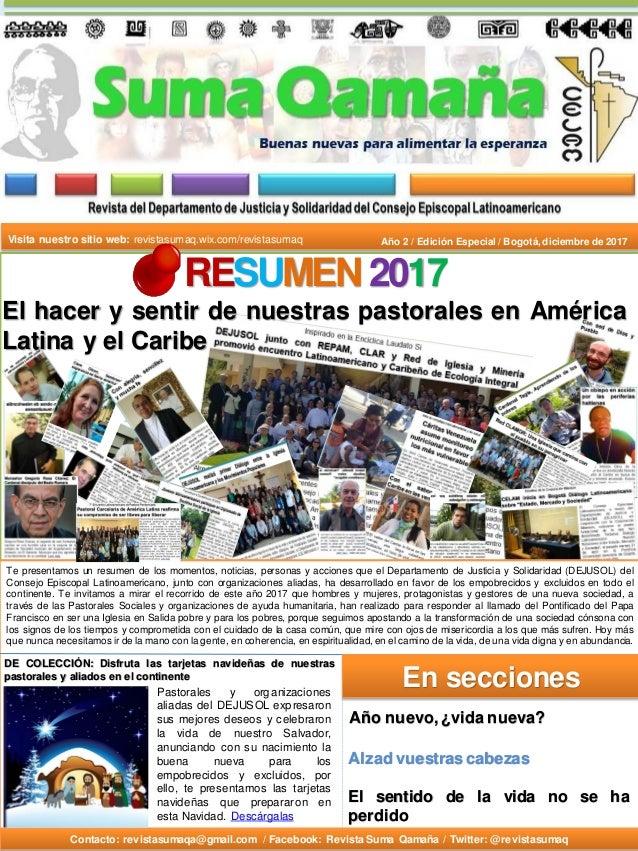 Contacto: revistasumaqa@gmail.com / Facebook: Revista Suma Qamaña / Twitter: @revistasumaq Año 2 / Edición Especial / Bogo...