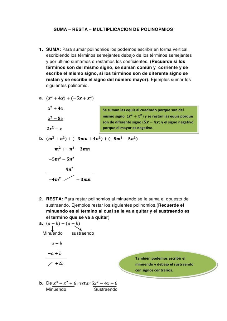 SUMA – RESTA – MULTIPLICACION DE POLINOPMIOS1. SUMA: Para sumar polinomios los podemos escribir en forma vertical,   escri...