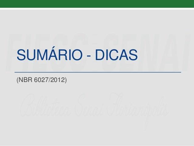 SUMÁRIO - DICAS (NBR 6027/2012)