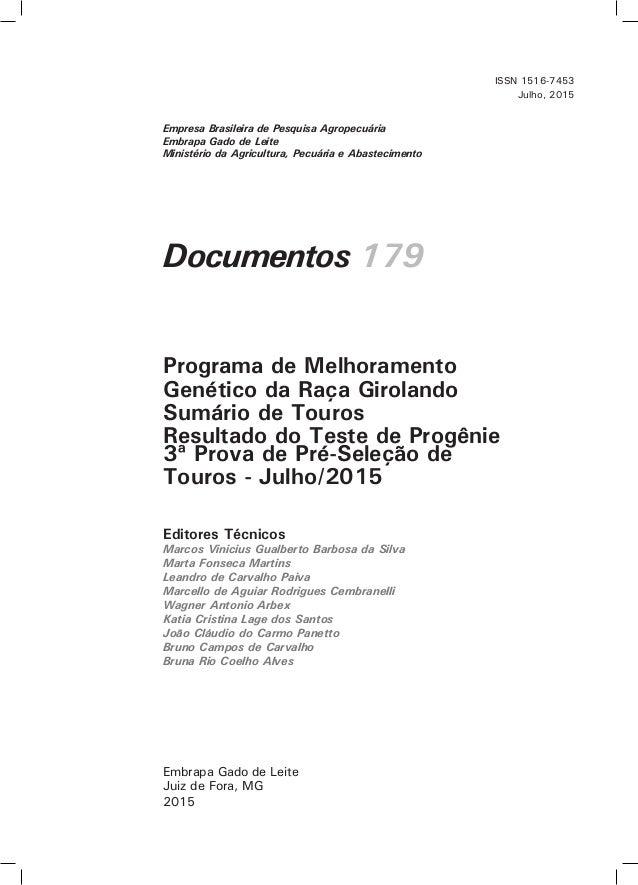 Documentos 179 Editores Técnicos Marcos Vinicius Gualberto Barbosa da Silva Marta Fonseca Martins Leandro de Carvalho Paiv...