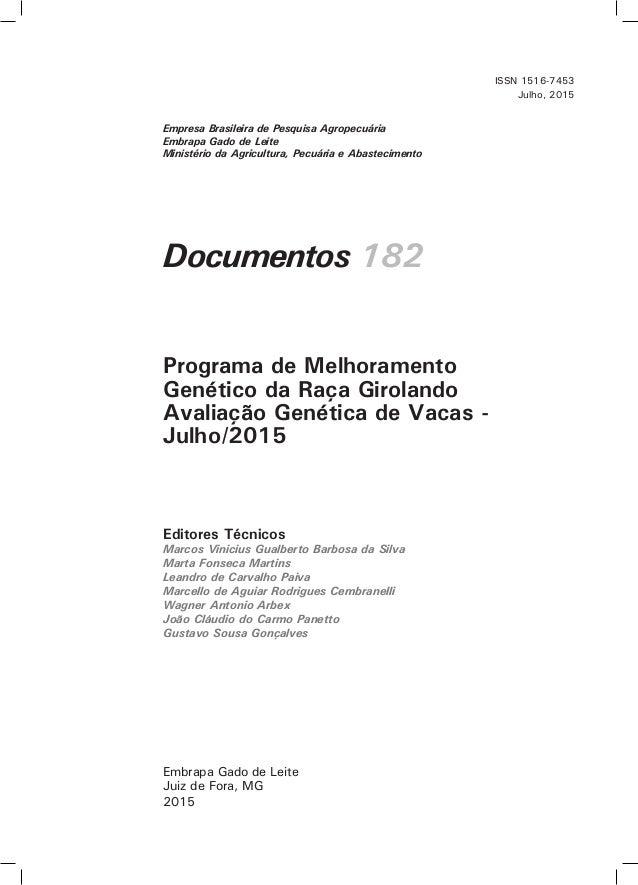 Documentos 182 Editores Técnicos Marcos Vinicius Gualberto Barbosa da Silva Marta Fonseca Martins Leandro de Carvalho Paiv...