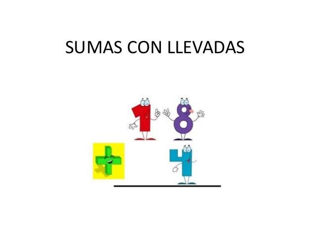 SUMAS CON LLEVADAS