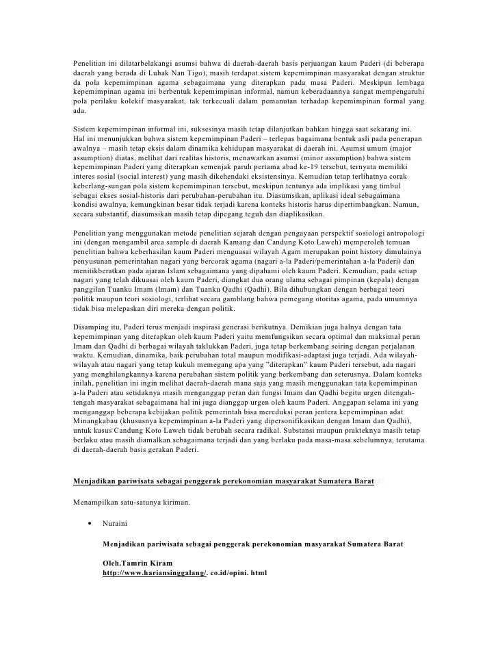 Penelitian ini dilatarbelakangi asumsi bahwa di daerah-daerah basis perjuangan kaum Paderi (di beberapadaerah yang berada ...