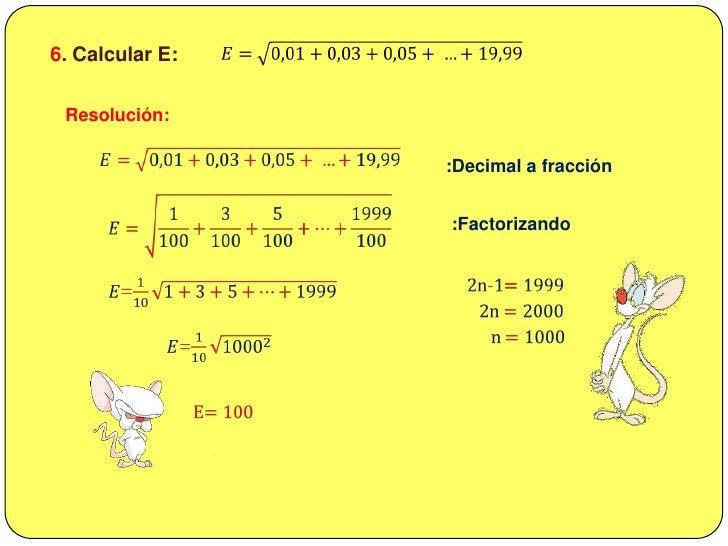 5. Hallar S:  Si S = 4 + 7 +12 + 19 + . ..<br />15 términos<br />Resolución:<br />S = 4 + 7 +12 + 19 + . ..<br />15 términ...