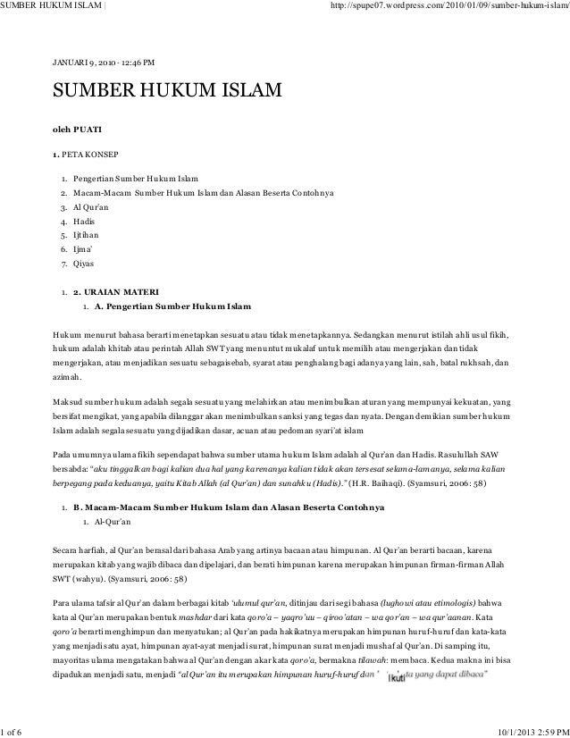 JANUARI 9, 2010 · 12:46 PM SUMBER HUKUM ISLAM oleh PUATI 1. PETA KONSEP Pengertian Sumber Hukum Islam1. Macam-Macam Sumber...