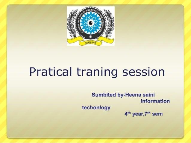 Pratical traning session