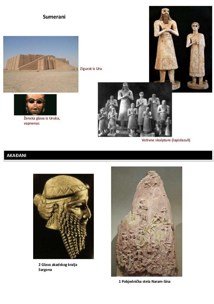 Sumerani                                         Zigurat iz Ura      Ženska glava iz Uruka,      vapnenac                 ...