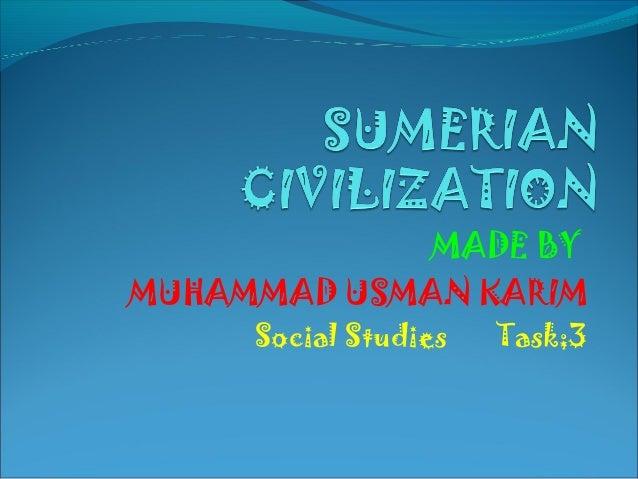 MADE BY MUHAMMAD USMAN KARIM Social Studies Task;3