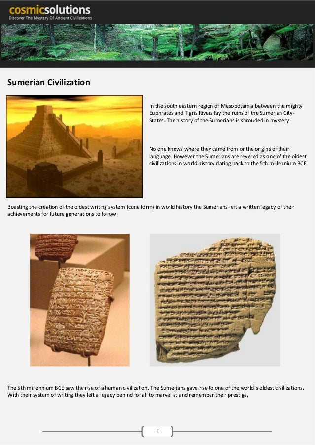 Sumerian Civilization In the south eastern region of Mesopotamia between the mighty Euphrates and Tigris Rivers lay the ru...