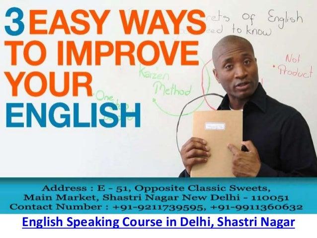 English Speaking Course in Delhi, Shastri Nagar