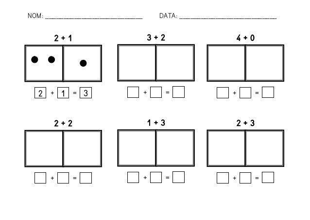 2 + 1  2  1  3  +  =  3 + 2  +  =  4 + 0  +  =  2 + 2  +  =  1 + 3  +  =  2 + 3  +  =  NOM: ___________________________  D...