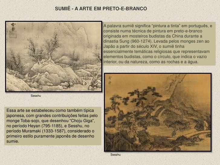 """SUMIÊ - A ARTE EM PRETO-E-BRANCO<br />A palavra sumiê significa """"pintura a tinta"""" em português, e consiste numa técnica de..."""