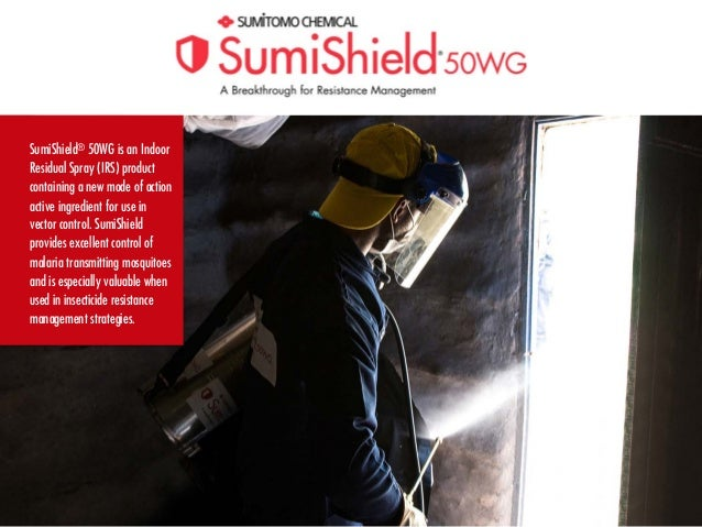 SumiShield® 50WG is an Indoor Residual Spray (IRS) product containing a new mode of action active ingredient for use in ve...