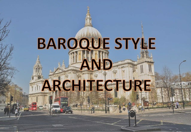 An introduction to the history of the baroque style of art and architecture