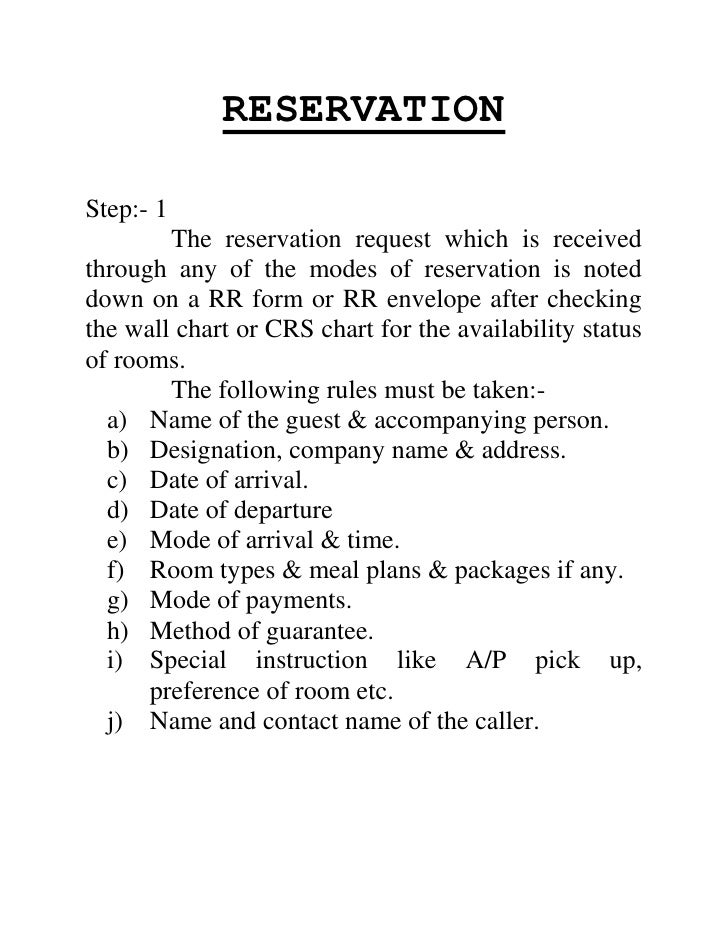RESERVATION<br />Step: - 1<br />The reservation request which is received through any of the modes of reservation is noted...