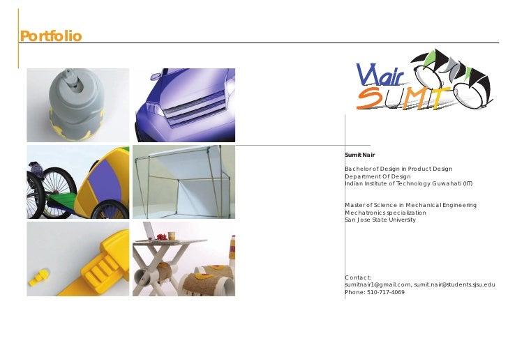 Portfolio                 Sumit Nair              Bachelor of Design in Product Design             Department Of Design   ...