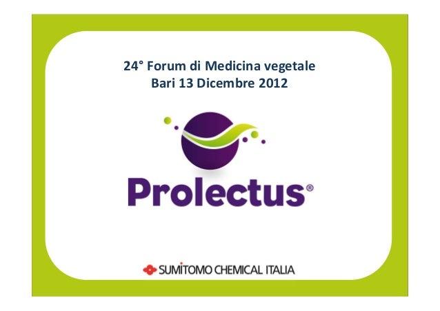 24° Forum di Medicina vegetale     Bari 13 Dicembre 2012