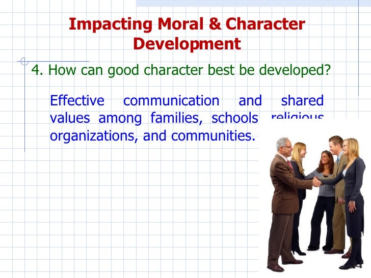 moral values character building  moral character development 21