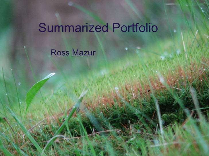 Summarized Portfolio Ross Mazur