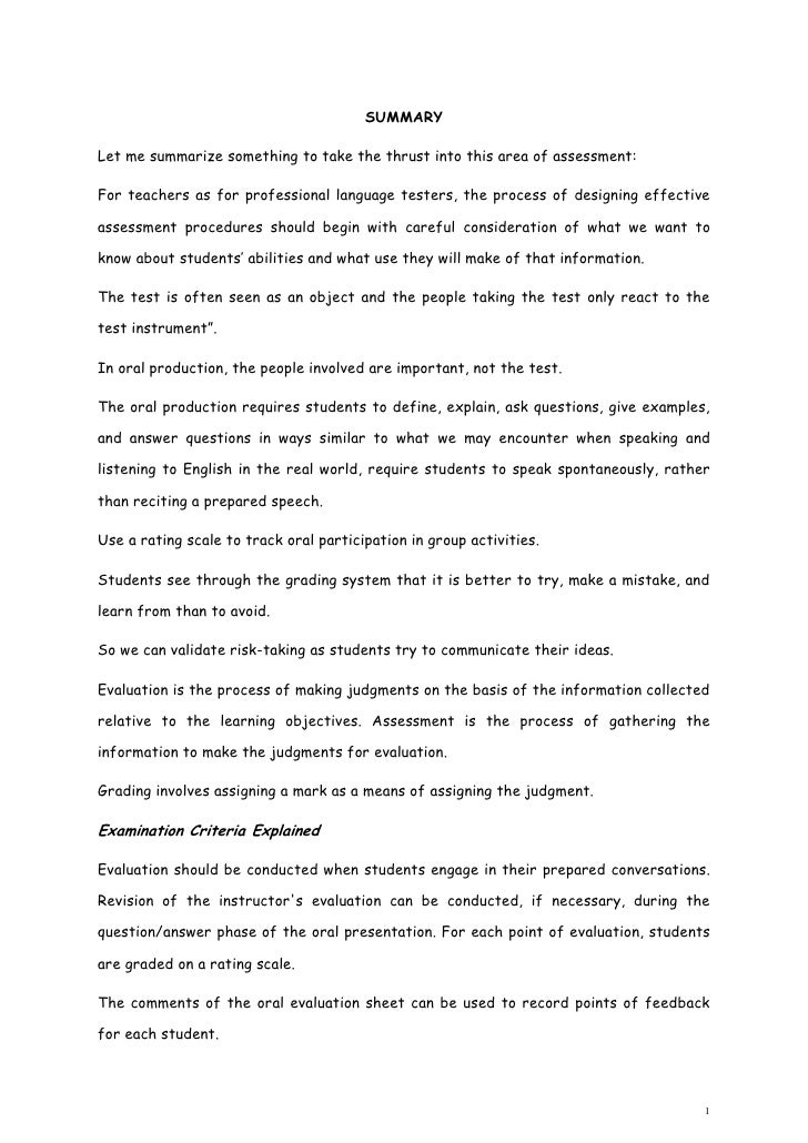 SUMMARY<br />Let me summarize something to take the thrust into this area of assessment:<br />For teachers as for professi...
