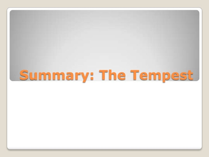 Summary: The Tempest