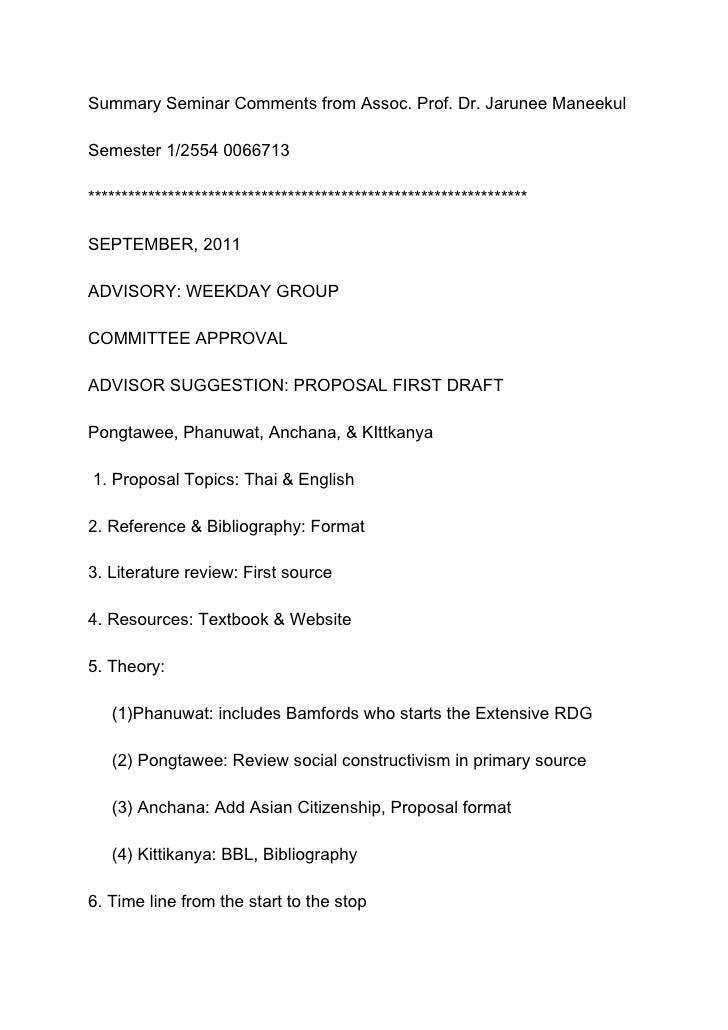 Summary Seminar Comments from Assoc. Prof. Dr. Jarunee Maneekul<br />Semester 1/2554 0066713<br />************************...