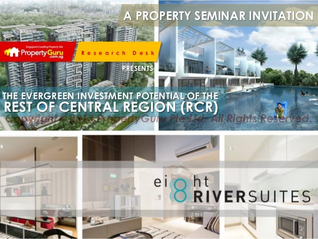 A PROPERTY SEMINAR INVITATION R e s e a r c h  D e s k  PRESENTS  THE EVERGREEN INVESTMENT POTENTIAL OF THE  REST OF CENTR...