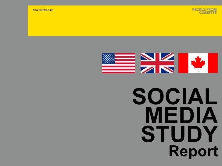 CANADA SOCIAL MEDIA STUDY Report