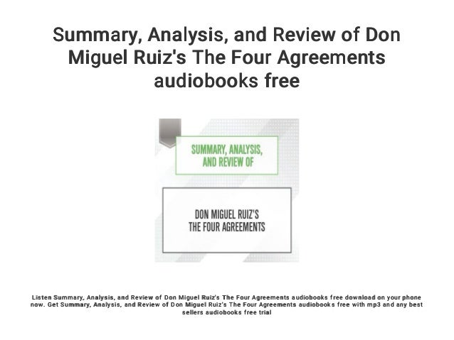 Summary Analysis And Review Of Don Miguel Ruizs The Four Agree
