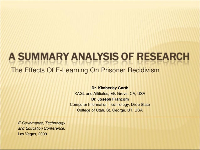 The Effects Of E-Learning On Prisoner Recidivism                                         Dr. Kimberley Garth              ...