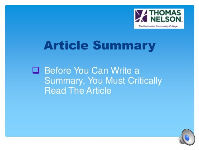Summary Analysis Response. 1. Article Summary Critical Reading And Writing;  2.