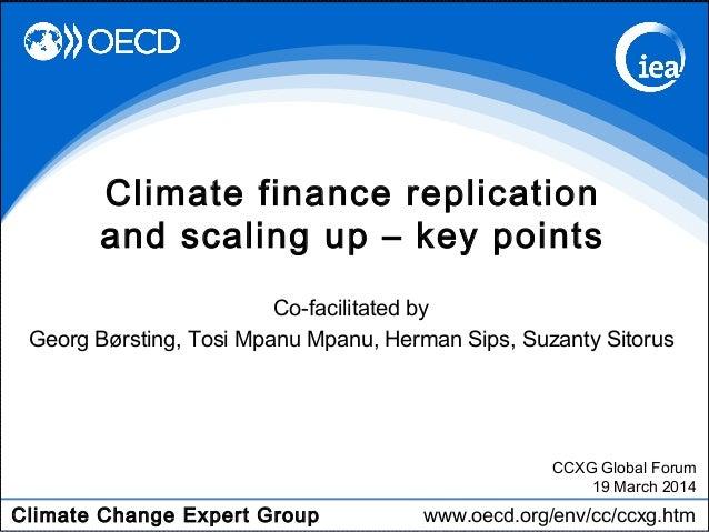 Climate Change Expert Group www.oecd.org/env/cc/ccxg.htm Co-facilitated by Georg Børsting, Tosi Mpanu Mpanu, Herman Sips, ...