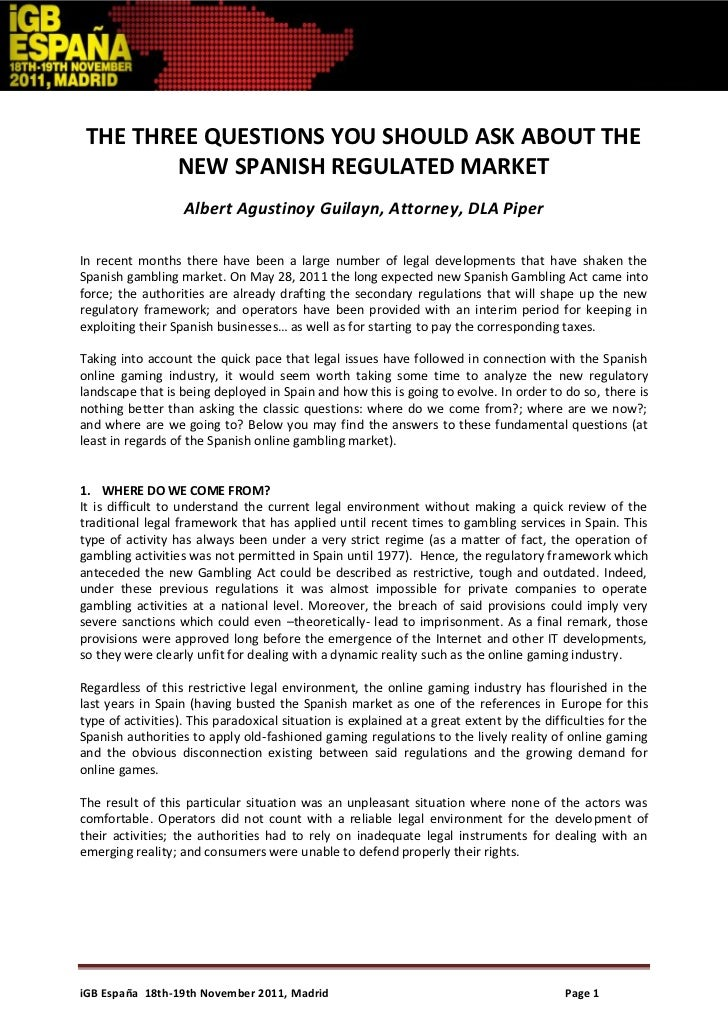 THE THREE QUESTIONS YOU SHOULD ASK ABOUT THE        NEW SPANISH REGULATED MARKET                   Albert Agustinoy Guilay...