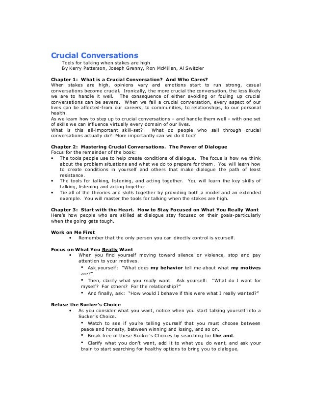 Crucial Conversations    Tools for talking when stakes are high    By Kerry Patterson, Joseph Grenny, Ron McMillan, Al Swi...