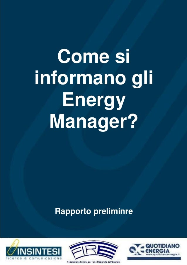 Come siinformano gli   Energy  Manager?  Rapporto preliminre