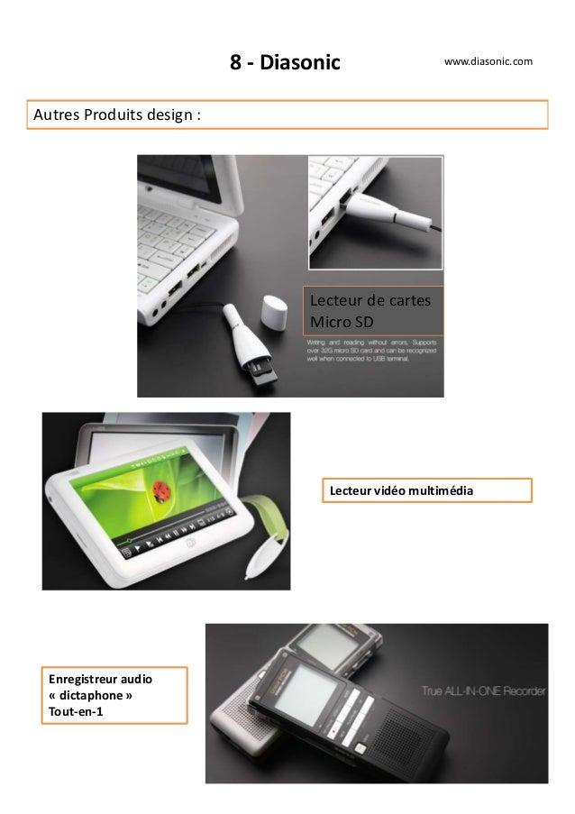 8 - Diasonic Autres Produits design : www.diasonic.com Lecteur vidéo multimédia Lecteur de cartes Micro SD Enregistreur au...